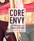 Allison Westfahl's Core Envy will tone and sculpt your abs, back, stomach, and sides—and build a strong, sexy core you'll love showing off. Her Core Envy program solves the problems other abs programs ignore with a three-part approach to slim down and tone up
