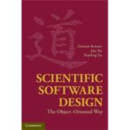 Scientific Software Design : The Object-Oriented Way