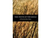 The Teeth of the Souls Binding: Hardcover Publisher: Univ of Arkansas Pr Publish Date: 2015/03/01 Language: ENGLISH Pages: 472 Dimensions: 9.50 x 6.50 x 1.25 Weight: 1.76 ISBN-13: 9780913785539