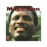 Magic Sam - Give Me Time
