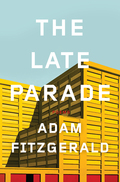 The Late Parade: Poems
