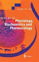 Reviews Of Physiology, Biochemistry And Pharmacology 150