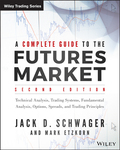 The essential futures market reference guide  A Complete Guide to the Futures Market is the comprehensive resource for futures traders and analysts