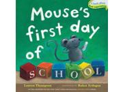 Mouse's First Day Of School (mouse's First)