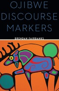 Brendan Fairbanks examines the challenging subject of discourse markers in Ojibwe, one of the many indigenous languages in the Algonquian family