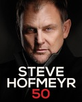 Steve Hofmeyr 50