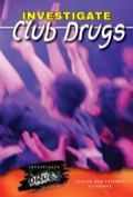Club drugs refer to a wide variety of dangerous drugs often used by young adults at all-night dance parties, dance clubs and bars