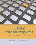 Building Parallel Programs: Smps, Clusters & Java, 1e