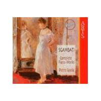 Sgambati: Complete Piano Works