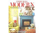 Modern Mix Binding: Hardcover Publisher: Gibbs Smith Publish Date: 2015/09/01 Synopsis: A design editor invites readers into his homes to share his eclectic decorating style and inspire readers to develop an eye for thrift shop, yard sale and flea market finds that can infuse any room with style and personality