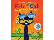 Pete the Cat and His Magic Sunglasses Pete the Cat Binding: Library Publisher: Harpercollins Publish Date: 2013/10/01 Synopsis: Waking up in a grumpy mood and feeling that nothing is going his way all day long, Pete the Cat dons a pair of rocking magic sunglasses given to him by Grumpy Toad and learns that a good mood has been inside himself all along! 350,000 first printing