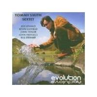 Tommy Smith Sextet - Evolution