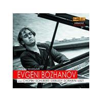 Live in Warsaw: Evgeni Bozhanov plays Chopin, Schubert, Debussy, Scriabin, Liszt (Music CD)