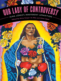 Our Lady Of Controversy