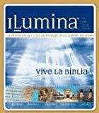 Ilumina: La Primera Biblia Y Enciclopedia Digitalmente Animada Del Mundo (Vive La Biblia) (Spanish Edition)