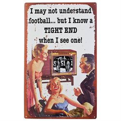Sassy Retro Football Sign: Retro Tight End Metal Scene - Vintage Distressed