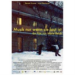 Music Only If It's Loud Poster Movie German 27 x 40 In - 69cm x 102cm Renate Grosser Luise Deschauer Peter Bamler Tom Lass