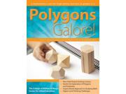 Polygons Galore!: A Mathematics Unit For High-ability Learners In Grades 3-5
