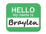 Braylen Hello My Name Is Mousepad Mouse Pad