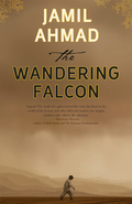 The Wandering Falcon is Jamil Ahmad's harsh and beautiful portrait of a tribal landscape.SHORTLISTED FOR THE MAN ASIAN PRIZE 2011LONGLISTED FOR THE DSC SOUTH ASIAN PRIZE 2013The boy known as Tor Baz - the black falcon - wanders the tribal landscape of Pakistan, Iran and Afghanistan
