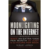 Moonlighting On The Internet Make An Extra $1000 Per Month In Just 5-10 Hours Per Week