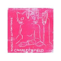 Charlottefield - How Long Are You Staying