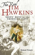 Generations of readers have enjoyed the adventures of Jim Hawkins, the young protagonist and narrator in Robert Louis Stevenson's Treasure Island, but little is known of the real Jim Hawkins and the thousands of poor boys who went to sea in the eighteenth century to man the ships of the Royal Navy
