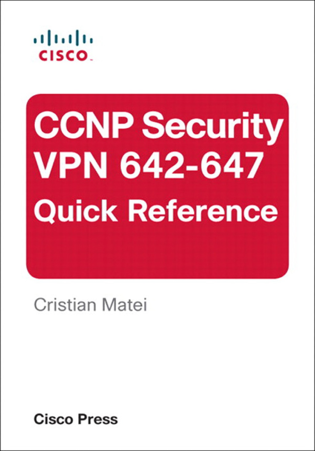 Ccnp Security Vpn 642-647 Quick Reference (ebook)