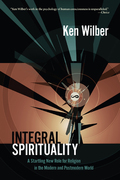 Integral Spirituality is being widely called the most important book on spirituality in our time