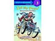 Eat My Dust Step Into Reading. Step 3