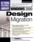 Windows 2000 Design & Migration