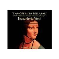 Amore Mi Fa Sollazar: Concierto de música renacentista para instrumentos diseñados por Leonardo Da V (Music CD)