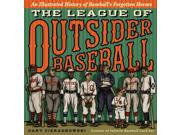 The League Of Outsider Baseball Ill