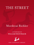In this beguiling collection of short stories and memoirs, first published in 1969, Mordecai Richler looks back on his childhood in Montreal, recapturing the lively panorama of St