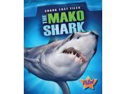 The Mako Shark Shark Fact Files