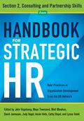 The role of the HR professional has shifted from personnel administrator to business adviser, which includes consulting and partnering with the organization's leadership and other service providers