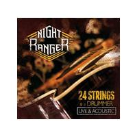 Night Ranger - 24 Strings And A Drummer (Live And Acoustic/Live Recording) (Music CD)