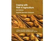Coping With Risk in Agriculture: Applied Decision Analysis Publisher: Stylus Pub Llc Publish Date: 6/30/2015 Language: ENGLISH Pages: 328 Weight: 2.32 ISBN-13: 9781780642406 Dewey: 630.68