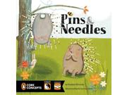 Pins & Needles (Penguin Core Concepts) Publisher: Penguin Group USA Publish Date: 6/26/2014 Language: ENGLISH Pages: 32 Weight: 1.09 ISBN-13: 9780448478371 Dewey: [E]