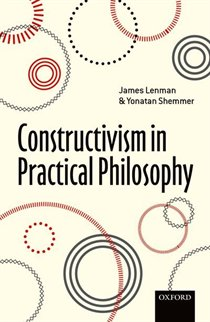 Constructivism in Practical Philosophy
