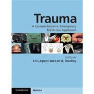 Trauma : A Comprehensive Emergency Medicine Approach