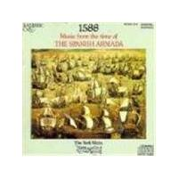 York Waites - 1588 - Music From The Time Of The Spanish Armada