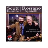 Scott Hamilton & Rossano Sportiello - Midnight At Nola's Penthouse (Music CD)