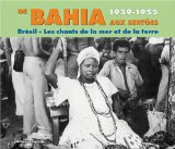 From Bahia to the Sertoes: Brazil 1939-1955