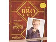 The Bro Code Unabridged