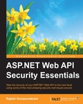 Take the security of your ASP.NET Web API to the next level using some of the most amazing security techniques aroundAbout This Book• This book has been completely updated for ASP.NET Web API 2.0 including the new features of ASP.NET Web API such as Cross-Origin Resource Sharing (CORS) and OWIN self-hosting• Learn various techniques to secure ASP.NET Web API, including basic authentication using authentication filters, forms, Windows Authentication, external authentication services, and integrating ASP.NET's Identity system• An easy-to-follow guide to enable SSL, prevent Cross-Site Request Forgery (CSRF) attacks, and enable CORS in ASP.NET Web APIWho This Book Is ForThis book is intended for anyone who has previous knowledge of developing ASP.NET Web API applications