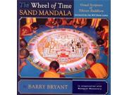 The Wheel of Time Sand Mandala: Visual Scripture of Tibetan Buddhism Publisher: Random House Inc Publish Date: 4/1/2003 Language: ENGLISH Pages: 268 Weight: 1.9 ISBN-13: 9781559391870 Dewey: 294.3/437