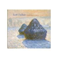 Scott DuBois - Landscape Scripture (Music CD)