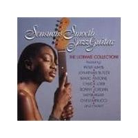 Various Artists - Sensuous Smooth Jazz Guitar (The Ultimate Collection)