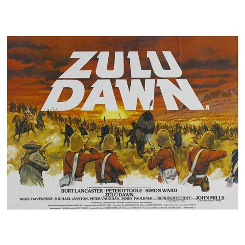 Zulu Dawn Poster Movie 30 x 40 In - 77cm x 102cm Burt Lancaster Peter O'Toole Denholm Elliott Nigel Davenport John Mills Simon Ward